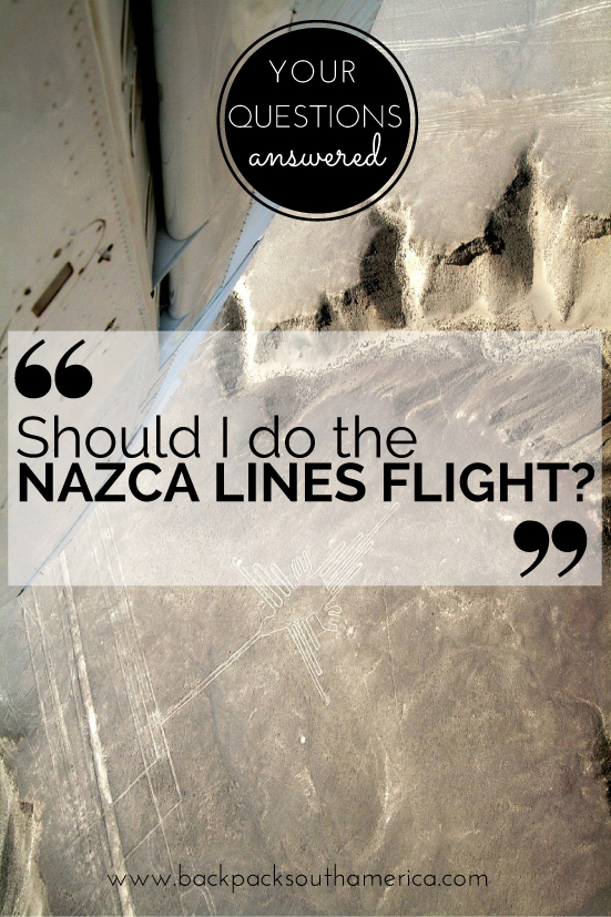 YQA: Should I do the Nazca Lines Flight?